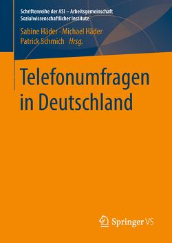 Telefonumfragen in Deutschland von Häder,  Sabine, Haeder,  Michael, Schmich,  Patrick
