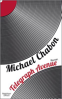 Telegraph Avenue von Chabon,  Michael, Fischer,  Andrea