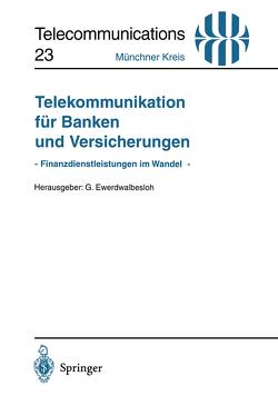 Telekommunikation für Banken und Versicherungen von Ewerdwalbesloh,  Gerd