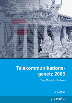 Telekommunikationsgesetz 2003 von proLIBRIS VerlagsgesmbH