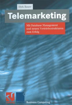 Telemarketing von Bauer,  Dirk