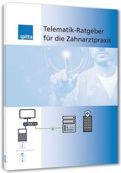 Telematik-Ratgeber für die Zahnarztpraxis von Beckmann,  Julia