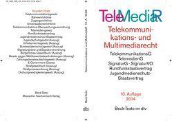 Telemediarecht Telekommunikations- und Multimediarecht