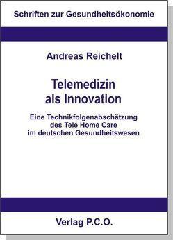 Telemedizin als Innovation von Reichelt,  Andreas
