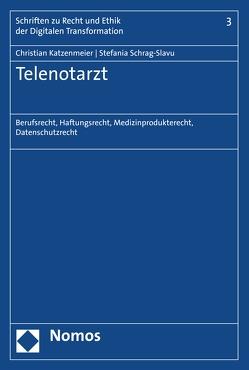 Telenotarzt von Katzenmeier,  Christian, Schrag-Slavu,  Stefania