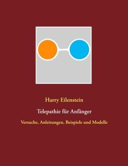Telepathie für Anfänger von Eilenstein,  Harry