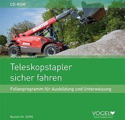 Teleskopstapler sicher fahren von Tischendorf,  Markus
