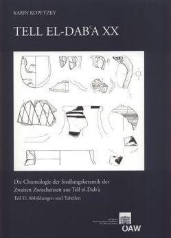 Tell el Dab`a XX von Bietak,  Manfred, Kopetzky,  Karin