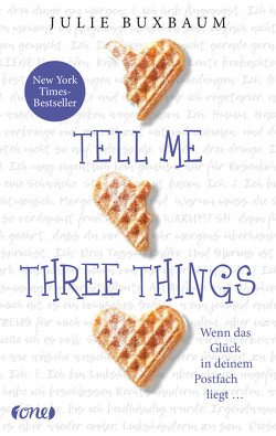 Tell me three things von Buxbaum,  Julie, Malich,  Anja