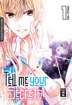 Tell me your Secrets! 01 von Bockel,  Antje, Toyama,  Ema