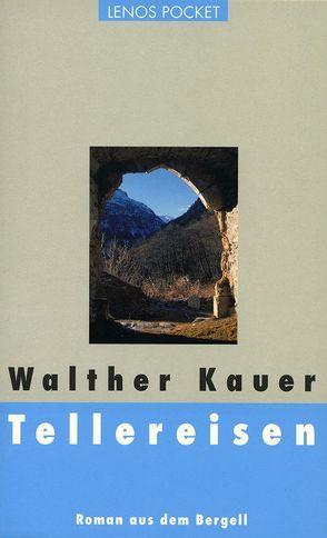Tellereisen von Kauer,  Walther