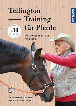 Tellington Training für Pferde von Lieberman,  Bobbie, Tellington-Jones,  Linda