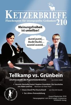 Tellkamp vs. Grünbein von Hoevels,  Fritz Erik, Marade,  Georges, Priskil,  Peter, Zadak,  Armin