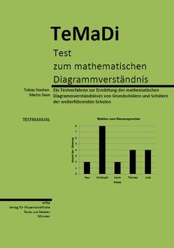 TeMaDi – Test zum mathematischen Diagrammverständnis von Stecken,  Tobias, Stein,  Martin