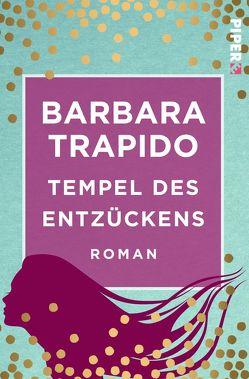 Tempel des Entzückens von Nölle-Fischer,  Karen, Trapido,  Barbara