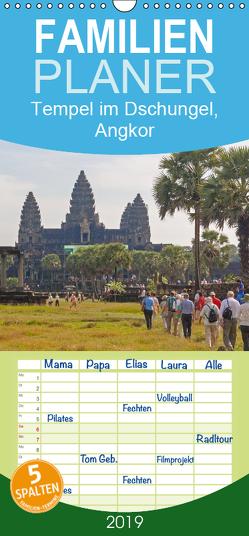 Tempel im Dschungel, Angkor – Familienplaner hoch (Wandkalender 2019 , 21 cm x 45 cm, hoch) von Seifert,  Birgit