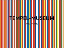 Tempel-Museum 2010-2020 von Koch,  Wilhelm