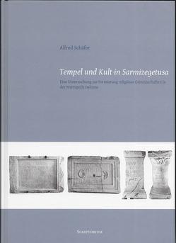Tempel und Kult in Sarmizegetusa von Schäfer,  Alfred