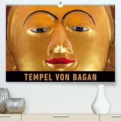 Tempel von Bagan (Premium, hochwertiger DIN A2 Wandkalender 2021, Kunstdruck in Hochglanz) von Ristl,  Martin