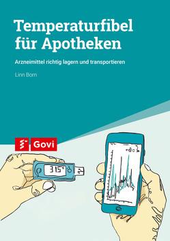 Temperaturfibel für Apotheken von Born,  Linn