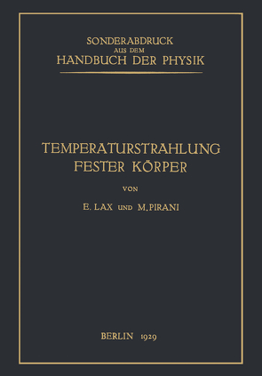 Temperaturstrahlung fester Körper von Geiger,  H., Lax,  E., Pirani,  M., Scheel,  Karl