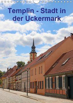 Templin – Stadt in der Uckermark (Wandkalender 2019 DIN A4 hoch) von Bussenius,  Beate