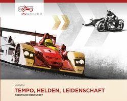 Tempo, Helden, Leidenschaft – Abenteuer Rennsport
