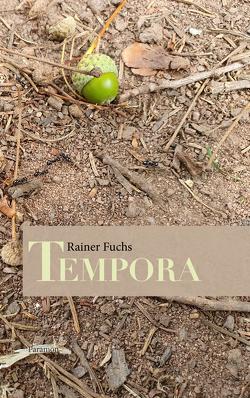 Tempora von Fuchs,  Rainer