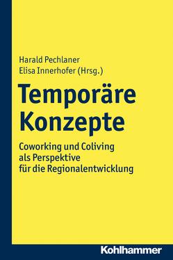 Temporäre Konzepte von Innerhofer,  Elisa, Pechlaner,  Harald