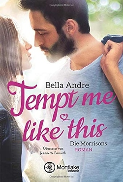 Tempt Me Like This von Andre,  Bella, Bauroth,  Jeannette