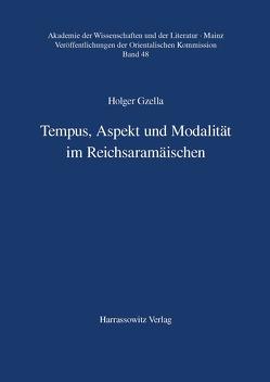 Tempus, Aspekt und Modalität im Reichsaramäischen von Gzella,  Holger