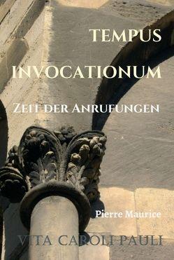 TEMPUS INVOCATIONUM von Maurice,  Pierre