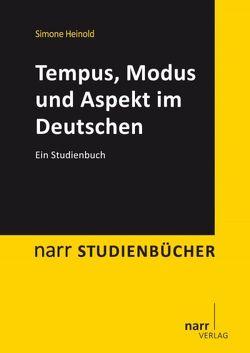 Tempus, Modus und Aspekt im Deutschen von Heinold,  Simone
