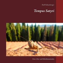 Tempus Satyri von Schamberger,  Rolf