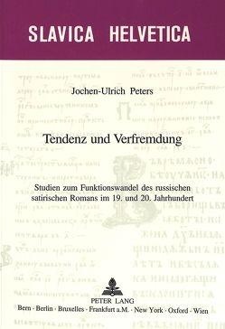 Tendenz und Verfremdung von Peters,  Jochen-Ulrich