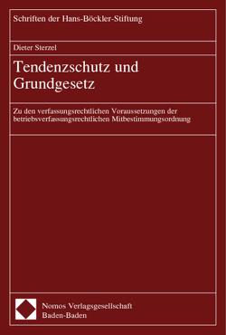 Tendenzschutz und Grundgesetz von Sterzel,  Dieter