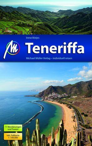 Teneriffa Reiseführer Michael Müller Verlag von Börjes,  Irene