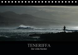 TENERIFFA Der wilde Norden (Tischkalender 2021 DIN A5 quer) von Knuth,  Marko