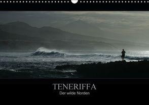 TENERIFFA   Der wilde Norden (Wandkalender 2016 DIN A3 quer) von Knuth,  Marko