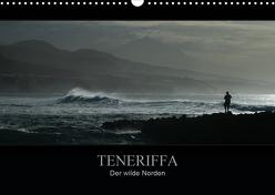 TENERIFFA Der wilde Norden (Wandkalender 2020 DIN A3 quer) von Knuth,  Marko