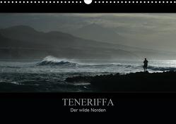 TENERIFFA Der wilde Norden (Wandkalender 2021 DIN A3 quer) von Knuth,  Marko