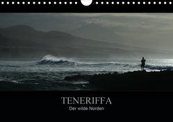 TENERIFFA Der wilde Norden (Wandkalender 2021 DIN A4 quer) von Knuth,  Marko