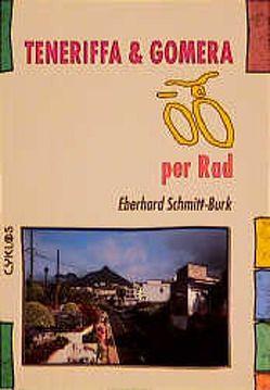 Teneriffa & Gomera per Rad von Schmitt-Burk,  Eberhard