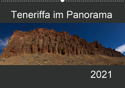 Teneriffa im Panorama (Wandkalender 2021 DIN A2 quer) von Linden,  Paul