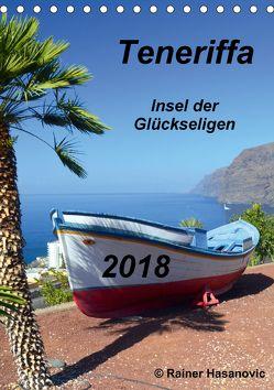 Teneriffa – Insel der Glückseligen (Tischkalender 2018 DIN A5 hoch) von Hasanovic, Rainer