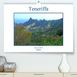Teneriffa – Insel im Wind (Premium, hochwertiger DIN A2 Wandkalender 2020, Kunstdruck in Hochglanz) von Gräf,  Ulrich