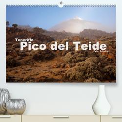 Teneriffa – Pico del Teide (Premium, hochwertiger DIN A2 Wandkalender 2020, Kunstdruck in Hochglanz) von Schickert,  Peter