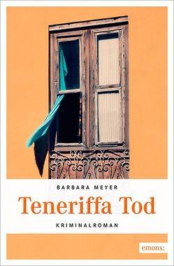 Teneriffa Tod von Meyer,  Barbara