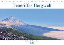 Teneriffas Bergwelt (Tischkalender 2018 DIN A5 quer) von Werner,  Reinhard