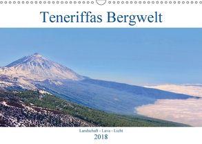 Teneriffas Bergwelt (Wandkalender 2018 DIN A3 quer) von Werner,  Reinhard